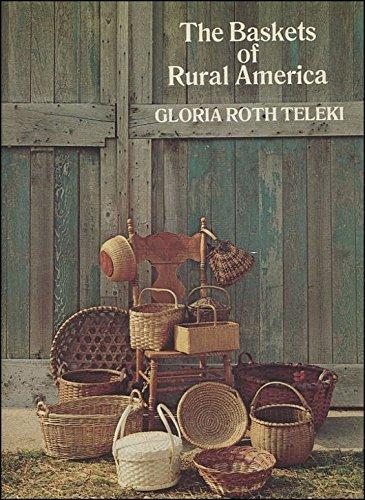 9780525474098: Baskets of Rural America