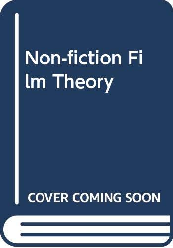 9780525474258: Nonfiction Film: Theory and Criticism