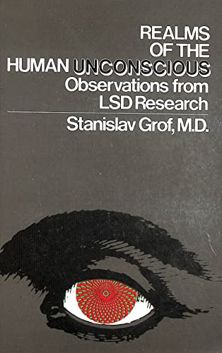 9780525474388: Realms of the Human Unconscious: Observations from LSD Research