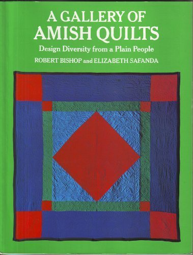 9780525474449: A Gallery of Amish Quilts: Design Diversity from a Plain People
