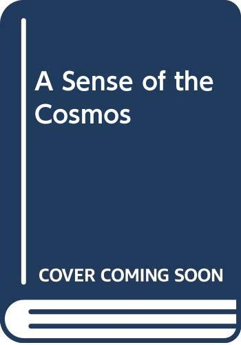 9780525474463: A Sense of the Cosmos