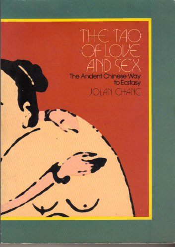 9780525474531: The Tao of Love and Sex