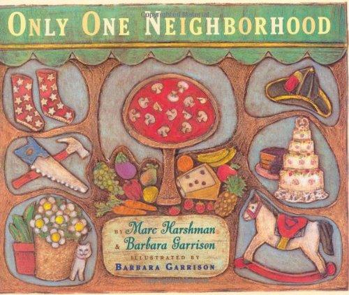 9780525474685: Only One Neighborhood