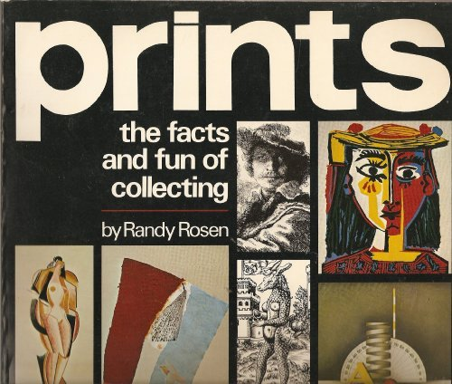 Prints: The Facts and Fun of Collecting