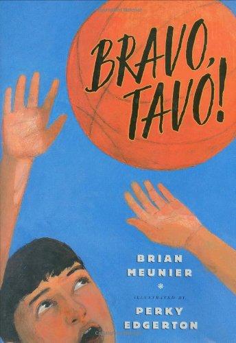 Bravo, Tavo!: Brian Meunier; Perky Edgerton