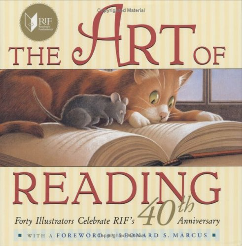 9780525474845: The Art of Reading: Forty Illustrators Celebrate RIF's 40th Anniversary