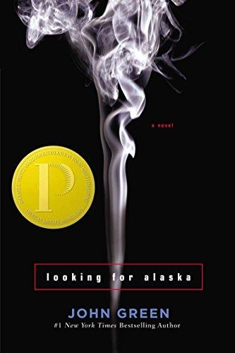 Looking For Alaska (Printz Award Winner): JOHN GREEN