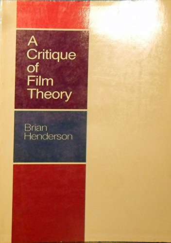 9780525475262: A Critique of Film Theory