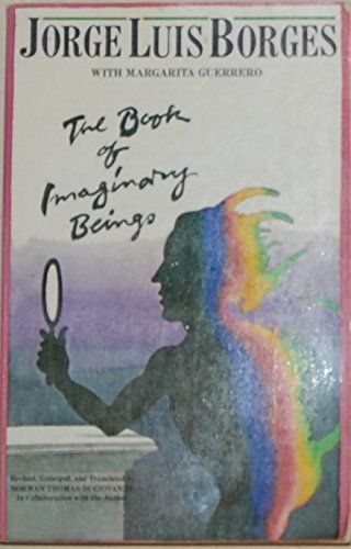 9780525475385: The Book of Imaginary Beings