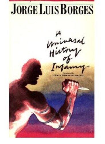 9780525475460: Universal History of Infamy