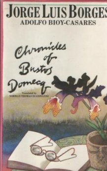 9780525475484: Chronicles of Bustos Domecq
