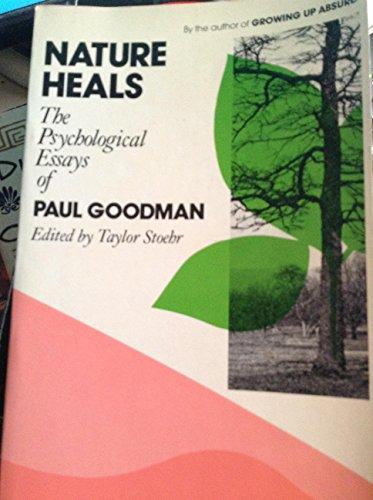 9780525475699: Nature Heals: Psychological Essays
