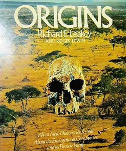 Origins: Richard E. Leakey,