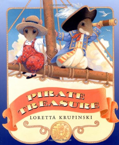 Pirate Treasure (0525475796) by Loretta Krupinski