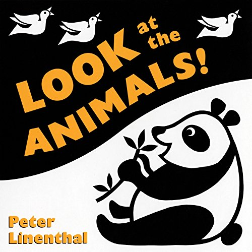 9780525475828: Look at the Animals!