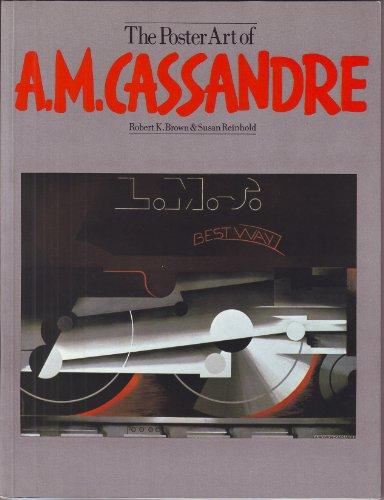9780525476023: The Poster Art of A. M. Cassandre