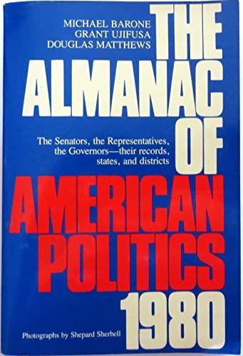 9780525476078: Almanac of American Politics 1980
