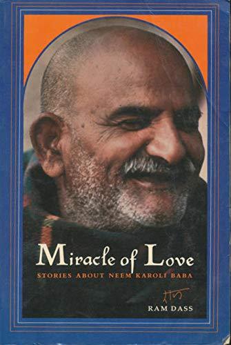 9780525476115: Miracle of Love: Stories about Neem Karoli Baba