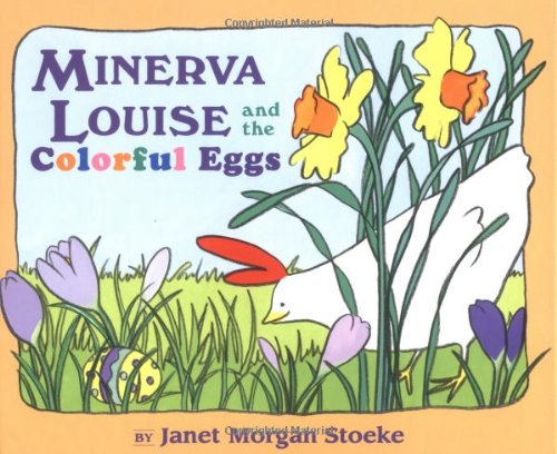 9780525476337: Minerva Louise and the Colorful Eggs (Minerva Louise (Hardcover))