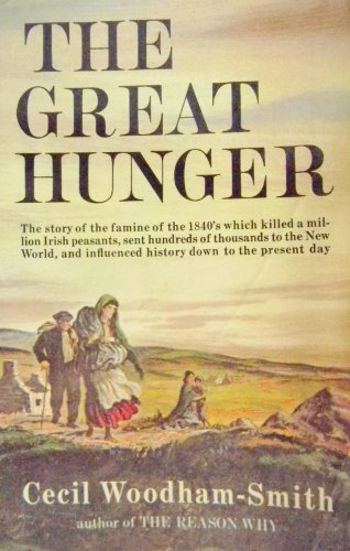 The Great Hunger: Woodham-Smith, Cecil