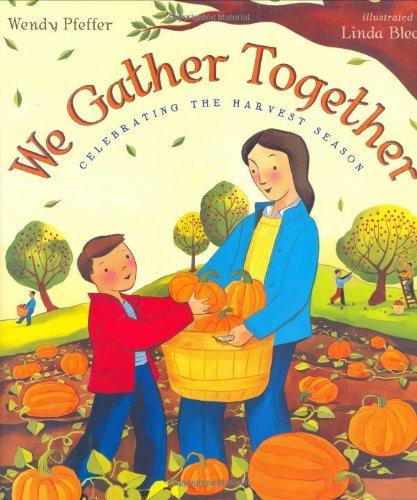 9780525476696: We Gather Together: Celebrating the Harvest Season