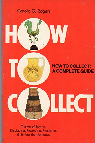 How to Collect: Rogers, Aurelia S.