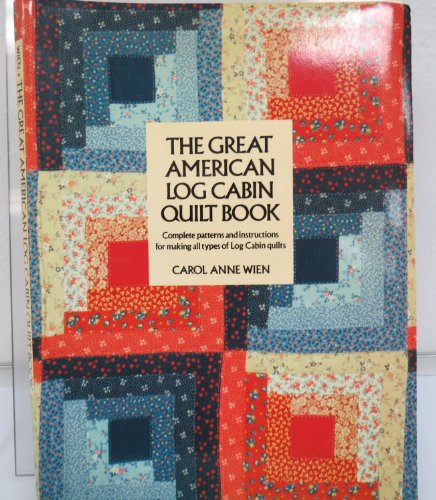 9780525476733 the great american log cabin quilt book for Log home books
