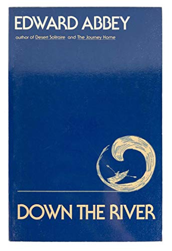 9780525476764: Abbey Edward : down the River (Pbk)