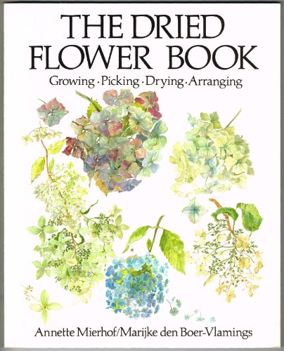 9780525477006: The Dried Flower Book