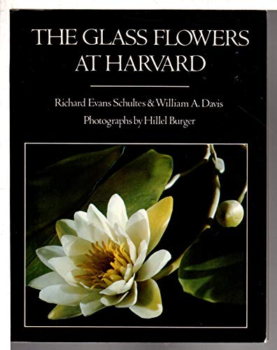 9780525477112: The Glass Flowers at Harvard