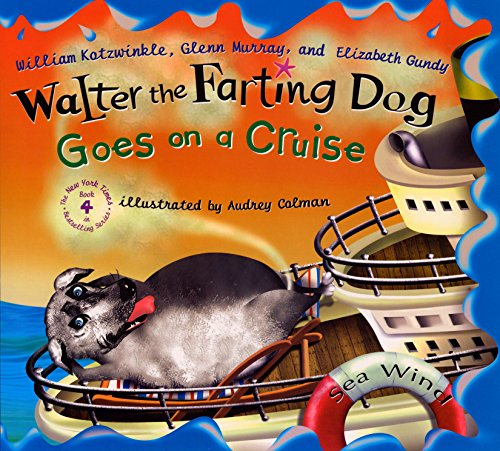 9780525477143: Walter the Farting Dog Goes on a Cruise