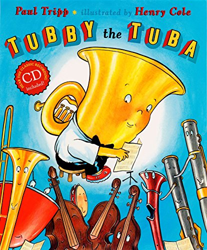 Tubby the Tuba (Book & CD) (0525477179) by Paul Tripp