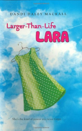 9780525477266: Larger-Than-Life Lara