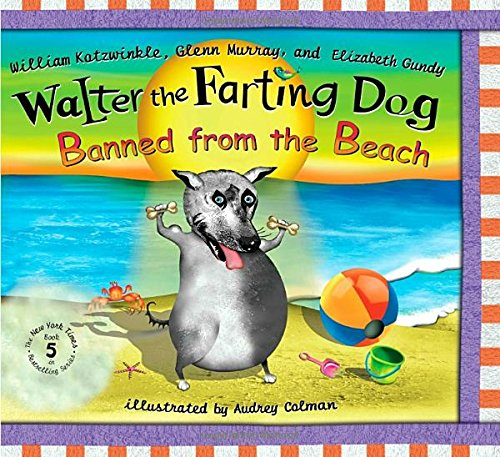 9780525478126: Walter the Farting Dog: Banned From the Beach