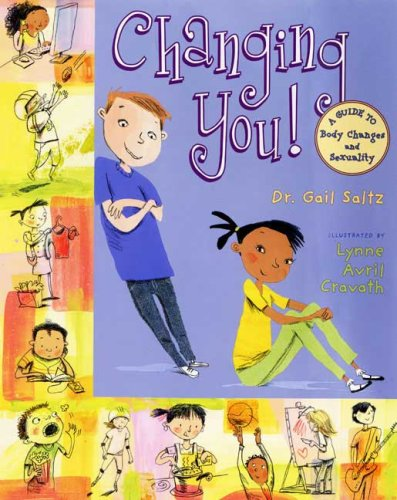 9780525478171: Changing You: A Guide to Body Changes and Sexuality