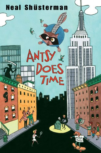Antsy Does Time: Shusterman, Neal