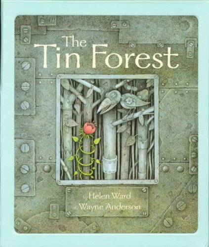 9780525478454: The Tin Forest [Modern Gems Edition]