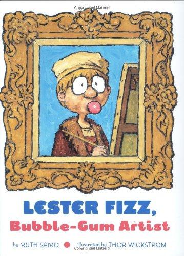 Lester Fizz, Bubble-Gum Artist: Ruth Spiro