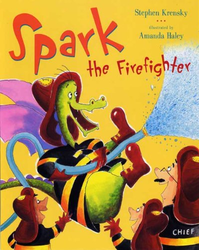 Spark the Firefighter: Krensky, Stephen