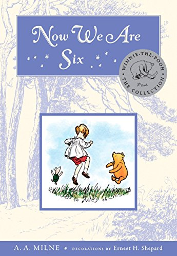 9780525479291: Now We Are Six Deluxe Edition (Winnie-the-Pooh)
