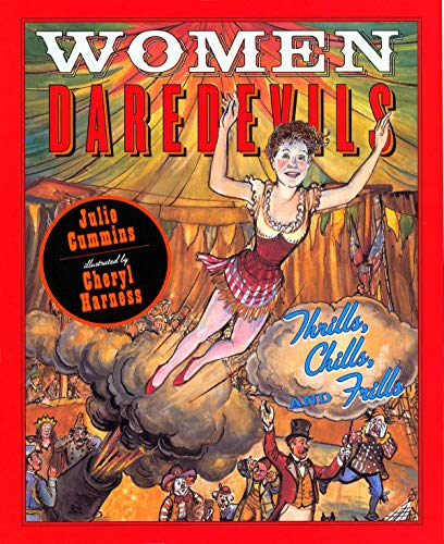 9780525479482: Women Daredevils: Thrills, Chills and Frills