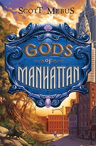 9780525479550: Gods of Manhattan (Gods of Manhattan (Hardcover))