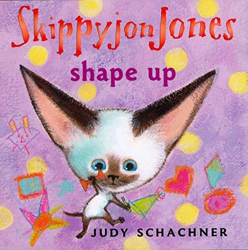 9780525479574: Skippyjon Jones Shape Up