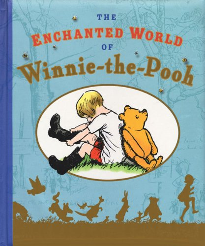 9780525479710: The Enchanted World of Winnie the Pooh