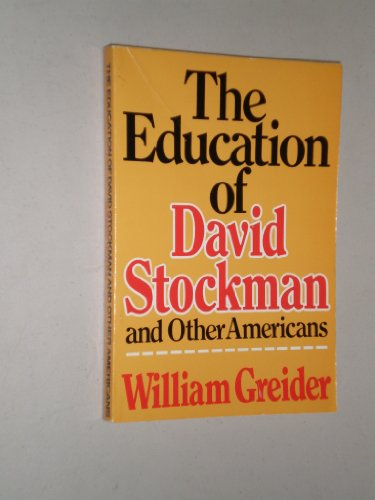 9780525480105: The Education of David Stockman and Other Americans
