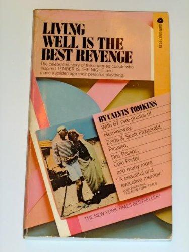 Living Well Is the Best Revenge: Calvin Tomkins