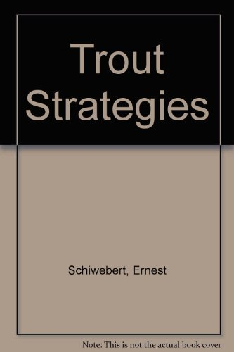 Trout Strategies (0525480528) by Ernest Schwiebert