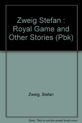 9780525480693: Zweig Stefan : Royal Game and Other Stories (Pbk)