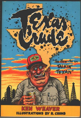 Texas Crude: Ken Weaver