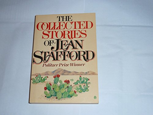 9780525481010: The Collected Stories of Jean Stafford